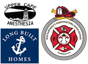 Long Built Homes, Upper Cape Anesthesia, Mattapoisett Firefighters Association